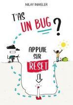 T'as un bug ? Appuie sur reset - couverture